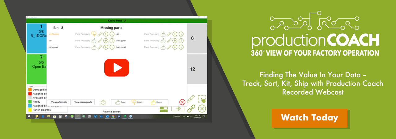 Production Coach Webcast Find the Value In Your Data Track Sort Kit and Ship