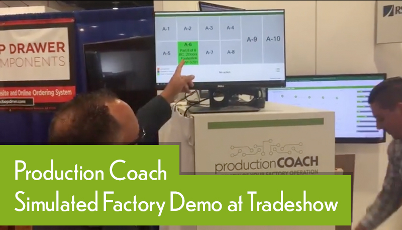 Production Coach Simulated Factory Demo at Tradeshow