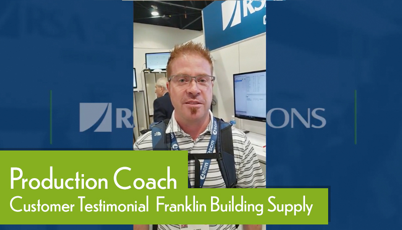 Customer Testimonial Production Coach Franklin Building Supply