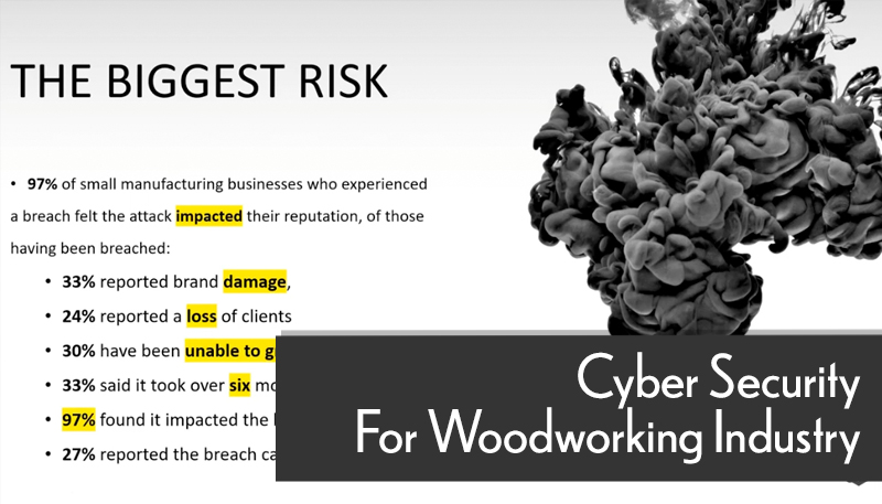 Cyber Security For the Woodworking Industry