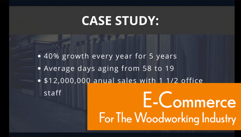 E-Commerce for the Woodworking Industry